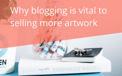 Why Blogging is Vital to Selling More Artwork