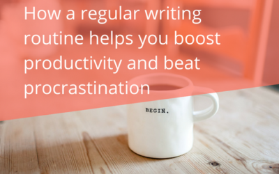 How A Regular Writing Routine Helps You Boost Productivity