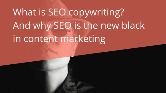 What is an SEO copywriter?