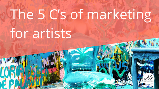The 5 C's of marketing for artists