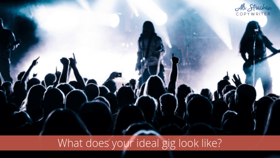 Marketing yourself as a music artist 101 - what does your ideal gig look like