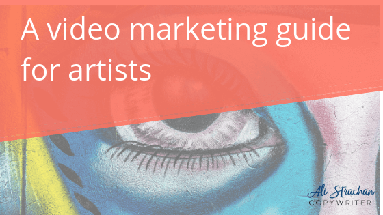 A 5 step video marketing guide for artists